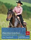 Westernreiten Das Praxisbuch