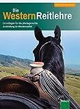 Westernreiten Grundlagen, pferdegerechte Ausbildung